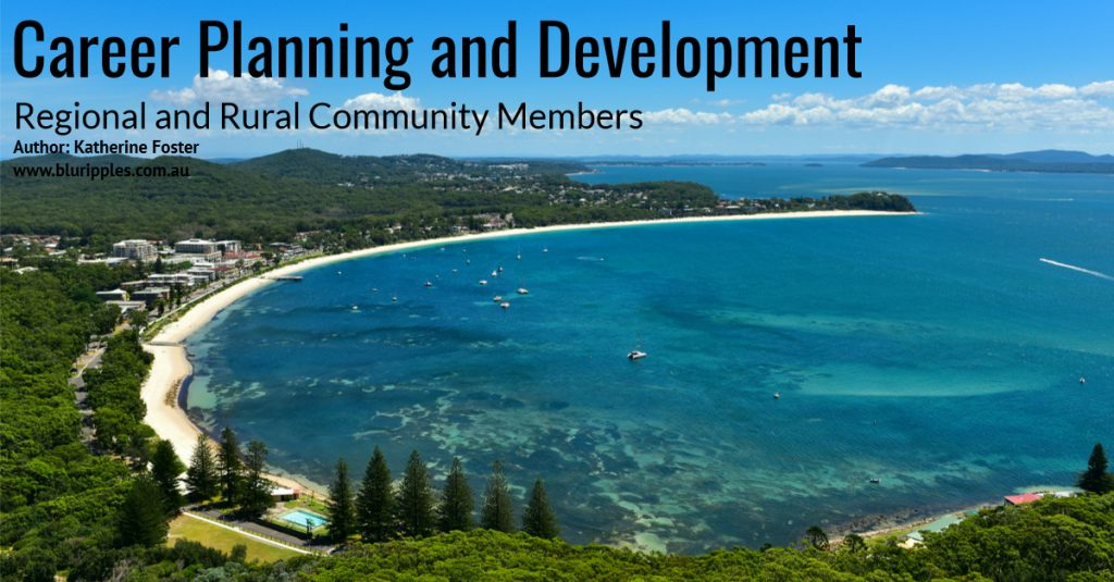 Career Planning and Development Regional and Rural Community Members