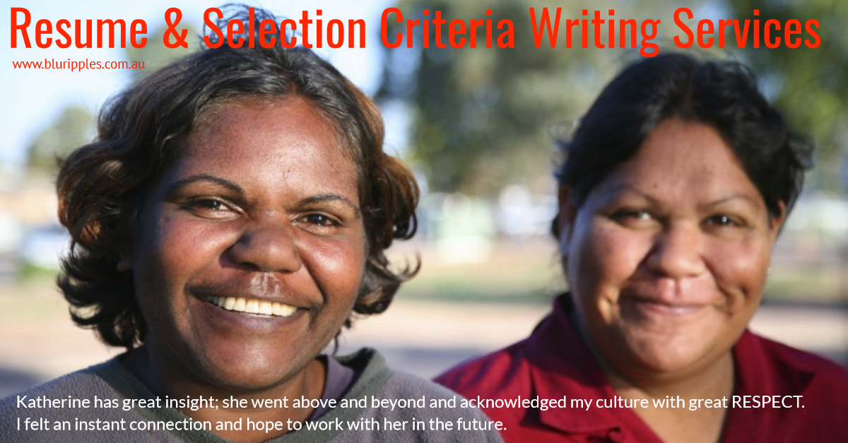 Resume and Selection Criteria Writing Services - Blu Ripples - Clients with Aboriginal heritage