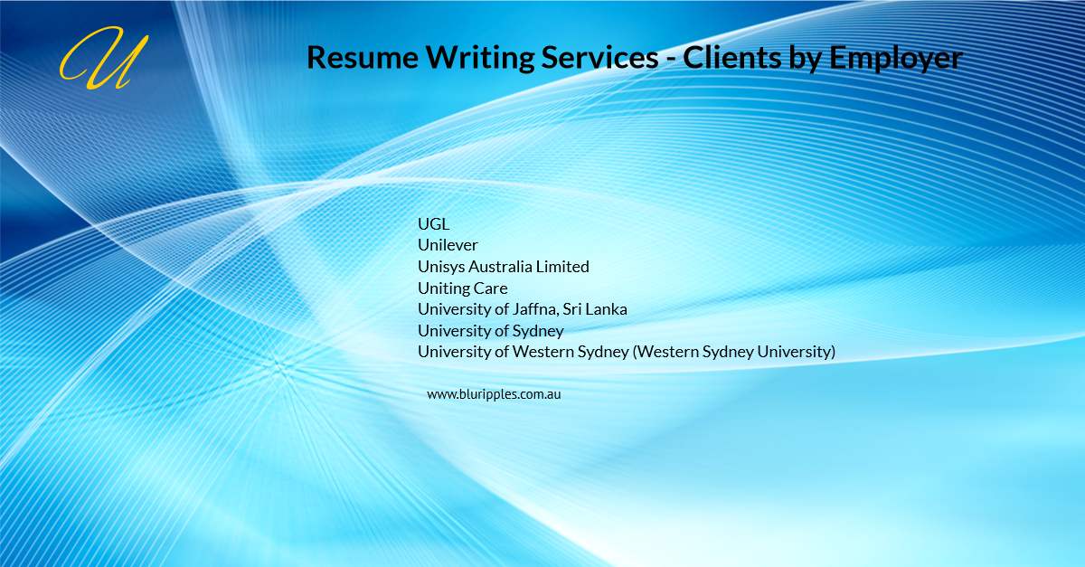 Resume Writing Services - Clients By Employer - U- Blu Ripples - Jan 2020