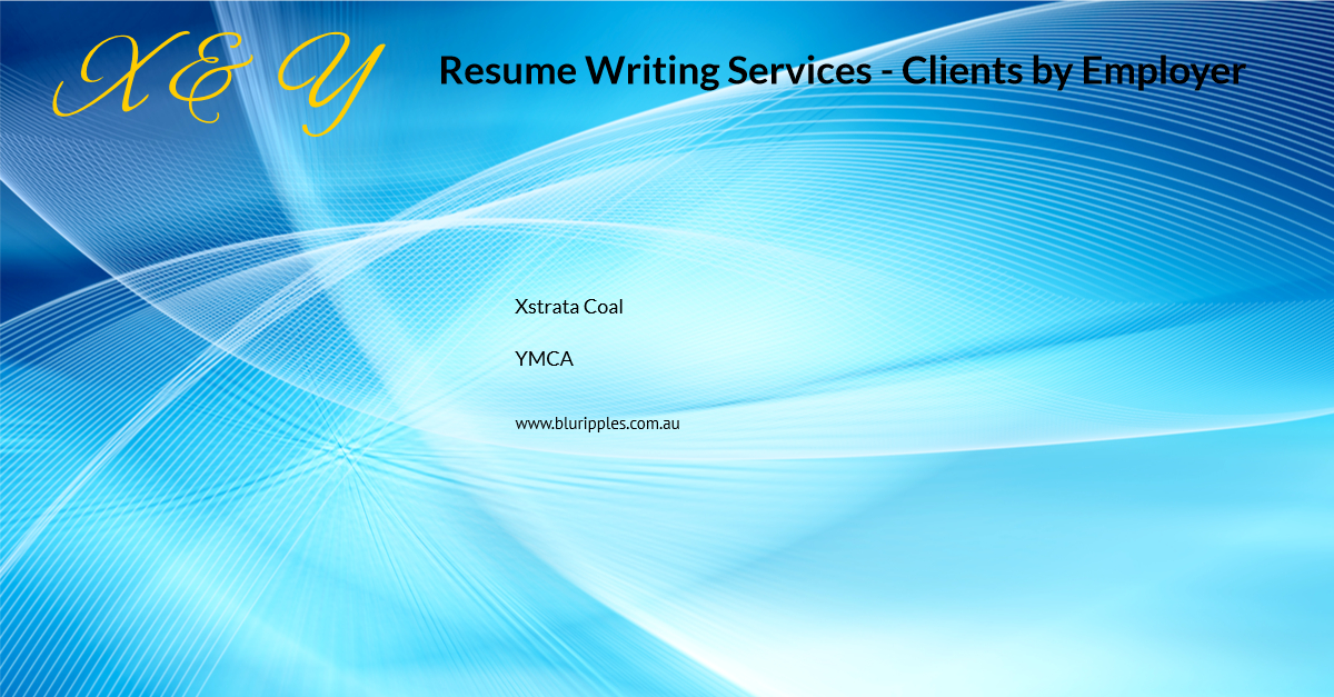 Resume Writing Services - Clients By Employer - X and Y- Blu Ripples - Jan 2020