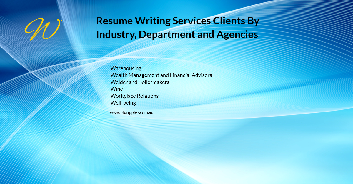 Resume Writing Services - Clients By Industry Department - W- Blu Ripples - Jan 2020