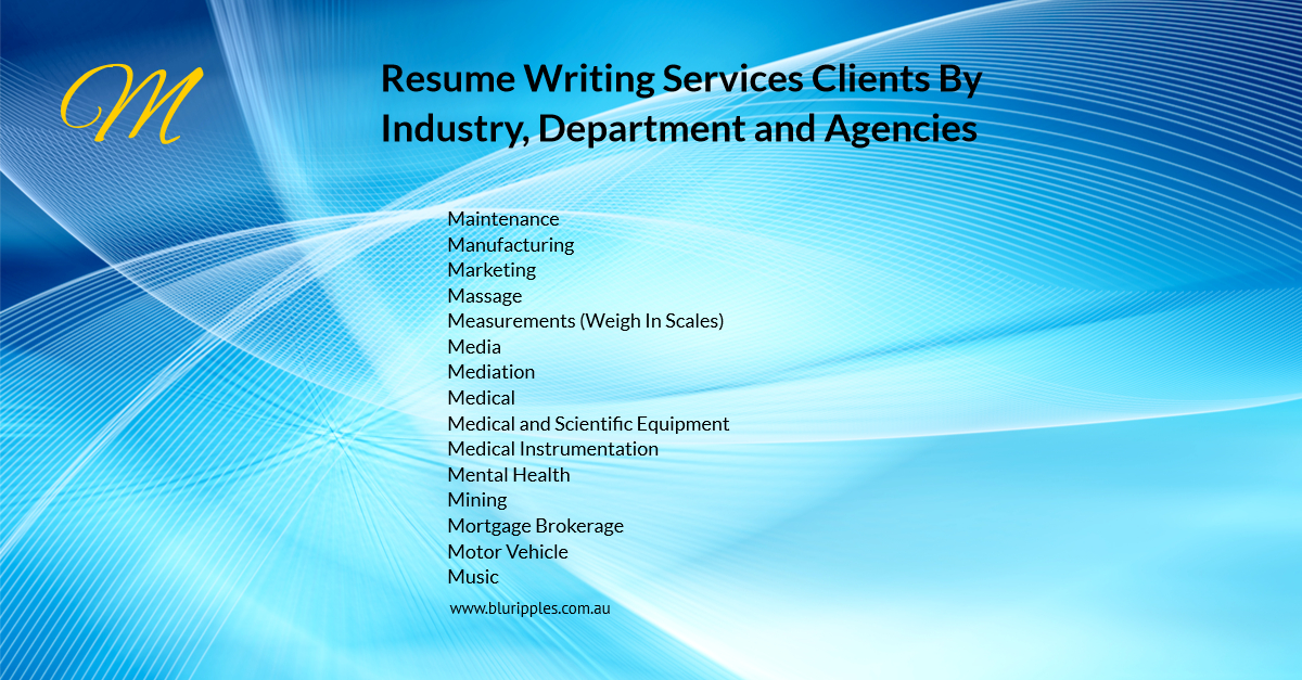 Resume Writing Services - Clients By Industry Department and Agencies - M- Blu Ripples - Jan 2020