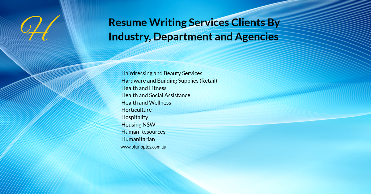 Resume Writing Services - Clients By Industry Departments Agencies - H - Blu Ripples - Jan 2020