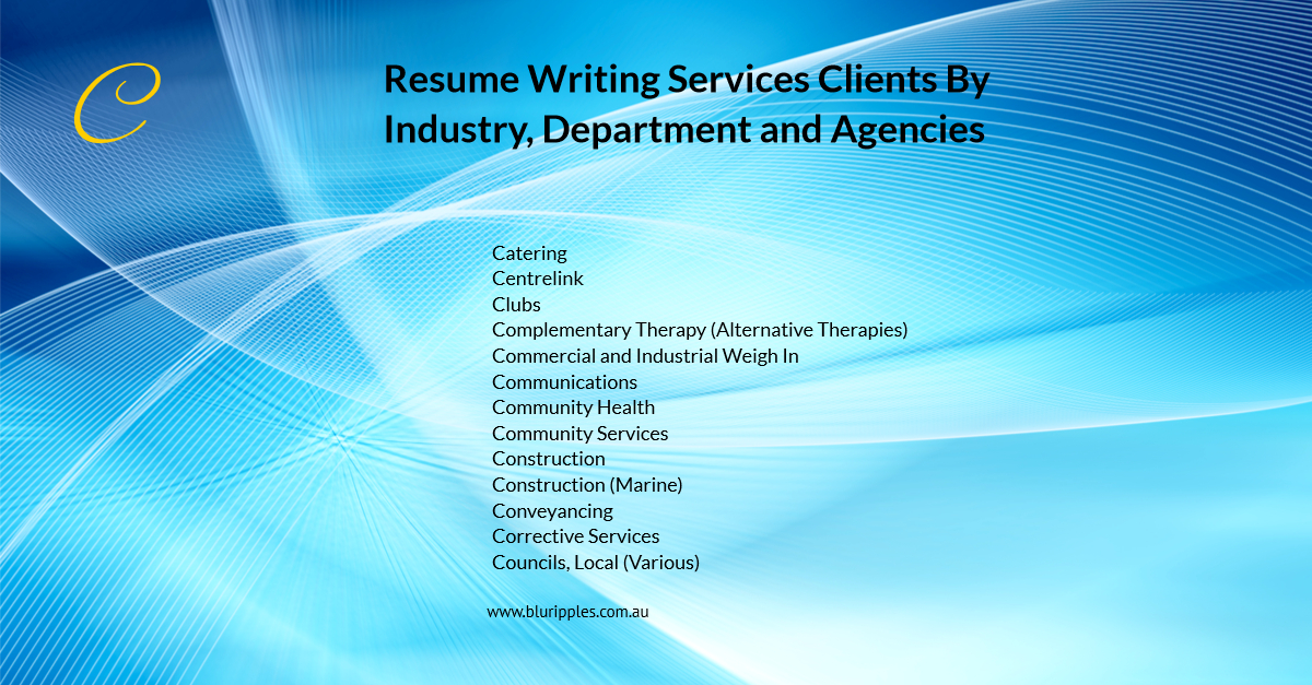 Resume Writing Services - Clients By Industry Departments and Agencies - C - Blu Ripples - Jan 2020