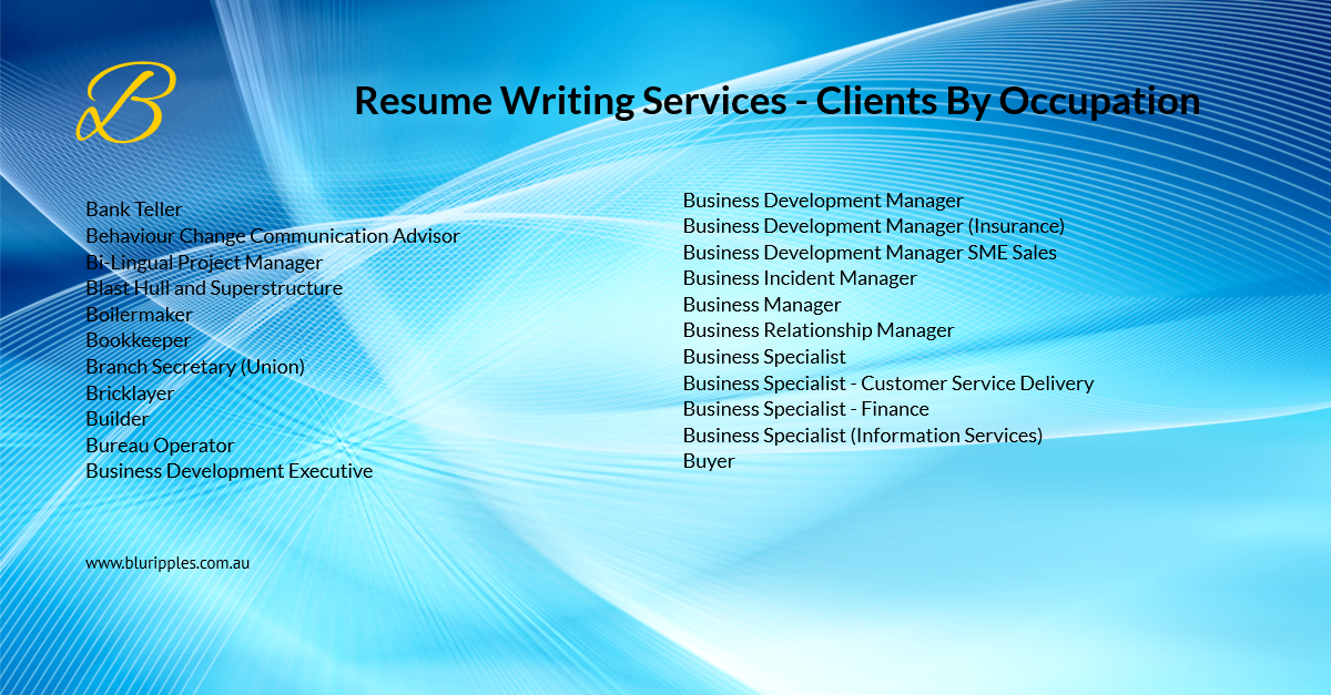 Resume Writing Services - Clients By Occupation - B - Blu Ripples - Jan 2020