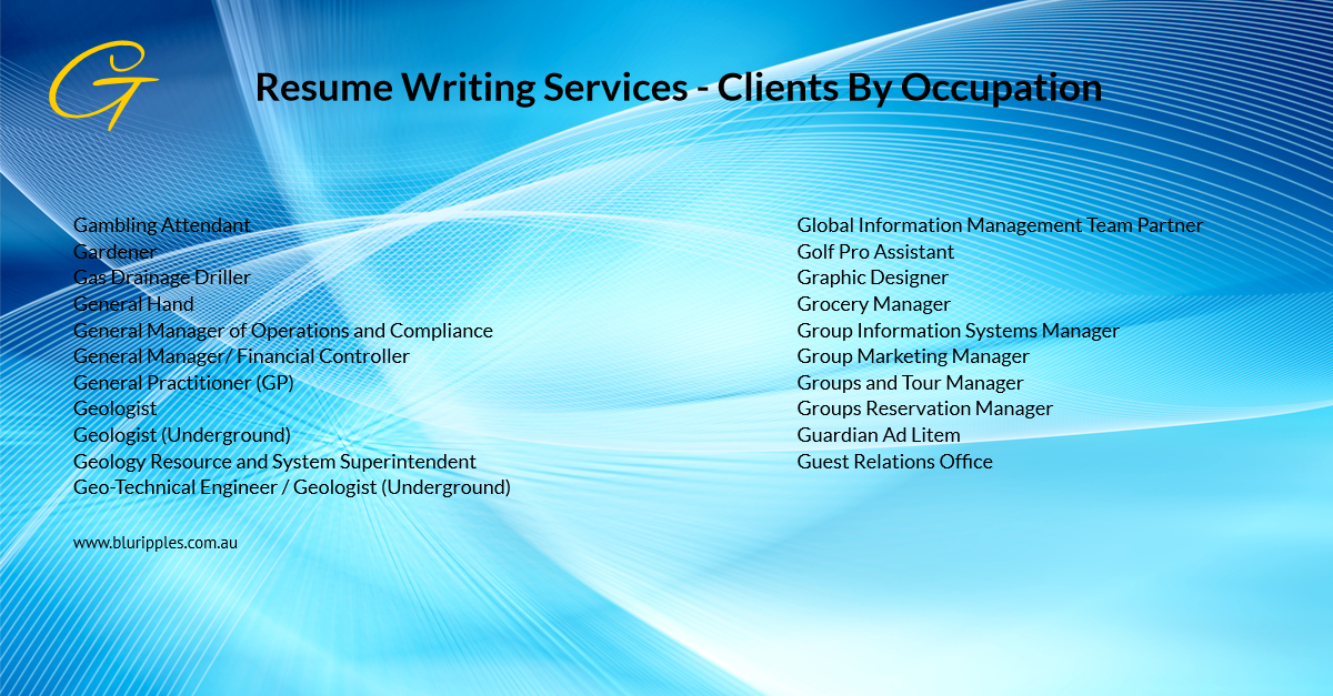 Resume Writing Services - Clients By Occupation - G - Blu Ripples Jan 2020