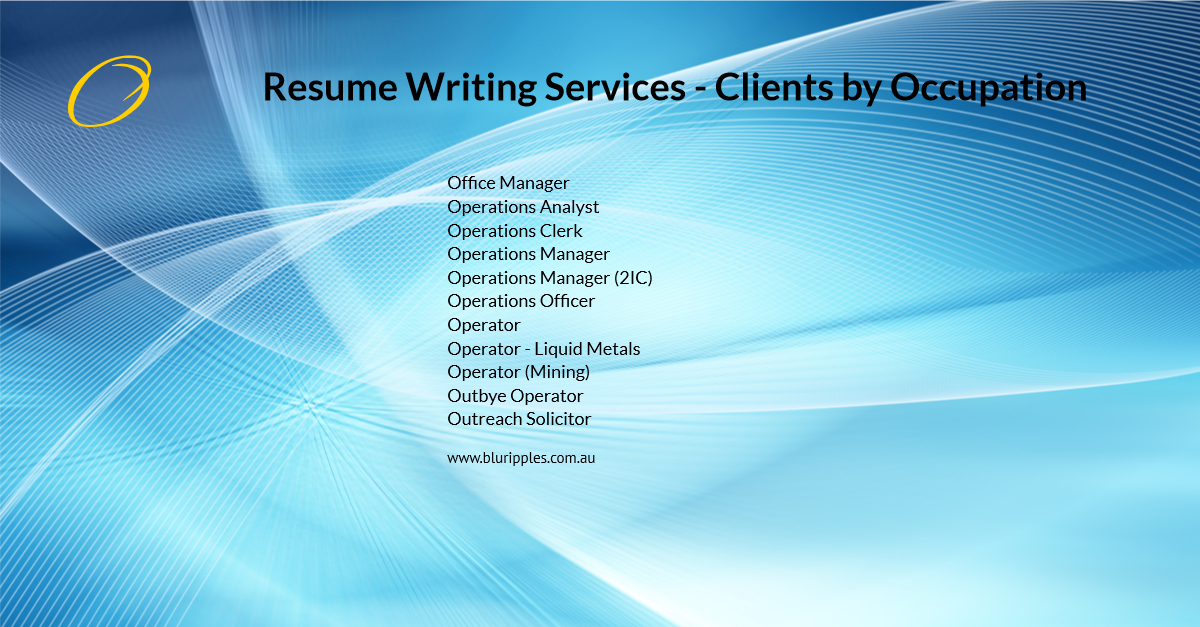 Resume Writing Services - Clients by Occupation - O - Blu Ripples